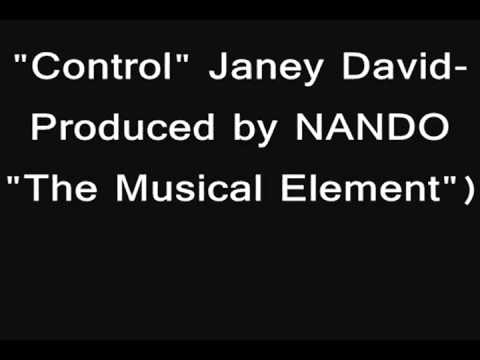 JANEY DAVID-CONTROL-OFFICIAL SONG!