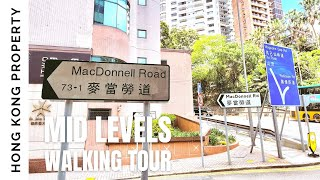 [4K] Hong Kong Walking and Neighbourhood Tour | Mid Levels Central