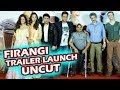Firangi Trailer Launch FULL Video HD | Kapil Sharma, Ishita Dutta, Monica Gill