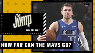 Luka Doncic & the Mavericks need to get past the first round – Tim MacMahon | The Jump