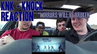 knk knock mv reaction non kpop fan mirrors will be broken