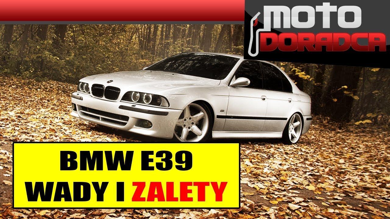Wady i zalety BMW E39 #MOTODORADCA