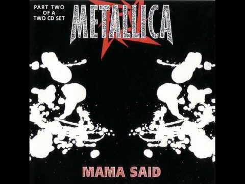 Metallica-Mama Said(Early Demo Version)