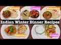Monday To Friday Winter Indian Dinner Recipes | Winter Dinner Ideas | Simple Living Wise Thinking