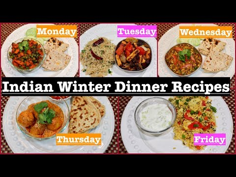 Monday To Friday Indian Winter Dinner Recipes | Quick Dinner Recipes | Simple Living Wise Thinking