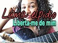 Luma elpidio/ Liberta-me de mim - cover Are