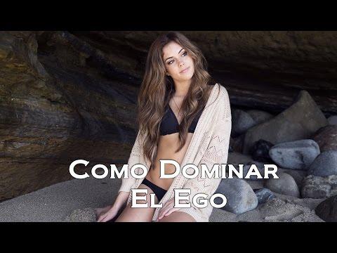 Como Dominar El Ego