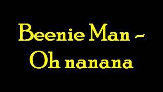 Beenie Man - Oh nanana