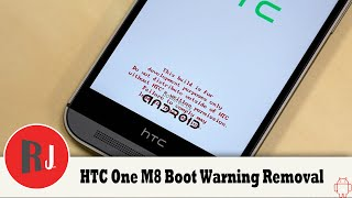HTC One M8 Remove The Warning Red Boot Text For All Carriers