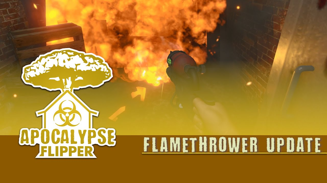 House Flipper - Flamethrower Update! | Apocalypse DLC