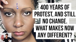 My reaction to #BLMProtests. What makes now any different?