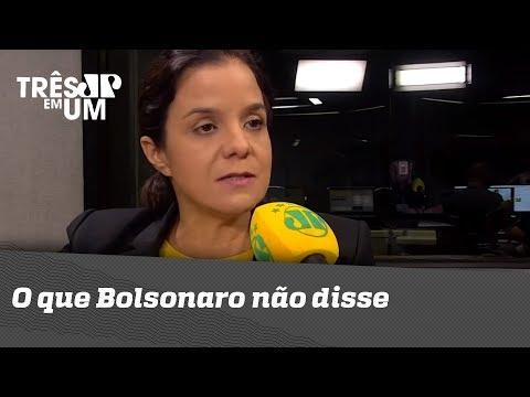 Vera Magalhães: O que Bolsonaro não disse