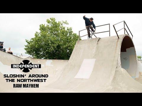 RAW MAYHEM w/ Jaws, Shawn Hale, Clive Dixon Sloshin Around | Independent Trucks