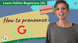 """29. Learn Italian Beginners (A1):  How to pronounce the letter """"G"""""""