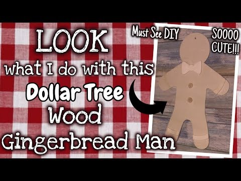 LOOK What I Do With This Dollar Tree WOOD GINGERBREAD MAN Plaque | MUST SEE DIY
