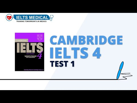 Cambridge IELTS 4 Test 1 - see ieltsmedical.org for questions