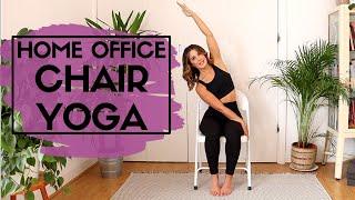 HOME OFFICE CHAIR YOGA | 2020 YOGA EVERYDAY | HMFYOGA