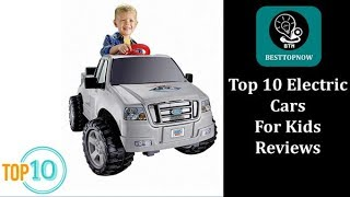 Top 10 Best Electric Cars For Kids in 2019 Reviews [BestTopNow Rev]