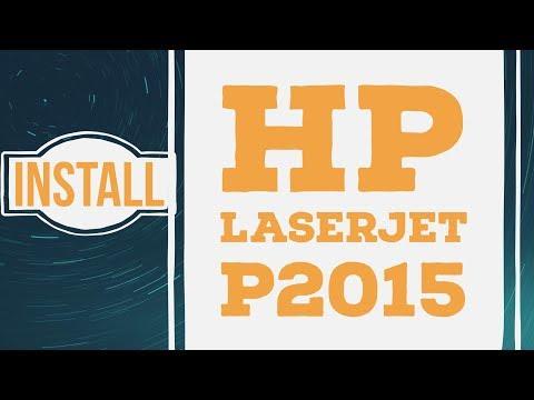 How To Install Hp Laserjet P2015 Printer Driver On Windows 10 Windows 7 Windows 8 32bit 64 Bit
