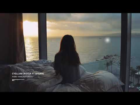 Rossa ft Afgan - Kamu Yang Kutunggu (Cover by Cyelliaa)