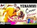 YENAMMI Cover Version Video Song | Adhitya Sunny Gowda, Sindhu Gowda | Ayogya Movie | Arjun Janya