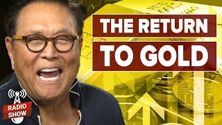 The Coming Financial Crisis and the Return to Gold - Robert Kiyosaki, Kim Kiyosaki, and Jim Rickards