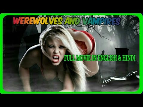 Download Werewolves and Vampires - Best Hollywood Adventure Action Movie HD
