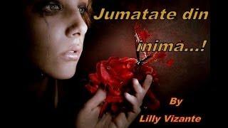 Jumatate din inima...!_Nicolae Guta_videoclip creat de Lilly Vizante