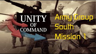 Unity of Command —  Operation Barbarossa 1941 — Army Group South Mission 1