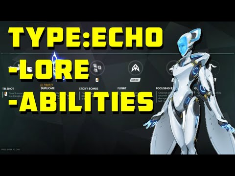 Download Echo's Abilities and Basic Lore
