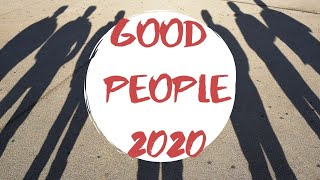 PEOPLE DOING GOOD THINGS~ FAITH IN HUMANITY RESTORED 2020-Try Not To Cry