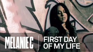 Смотреть клип Melanie C - First Day Of My Life