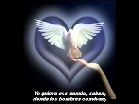 Un Mundo De Paz Y Armonia Poema Y Musica Para La Paz Youtube