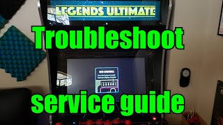 Legends Ultimate Arcade service guide for No Power, No Signal, Black Screen, Flashes Colors