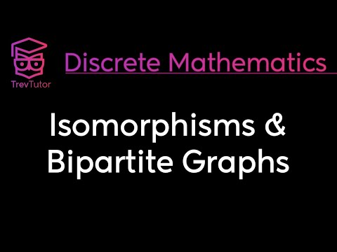 [Discrete Math 2] Isomorphisms and Bipartite Graphs