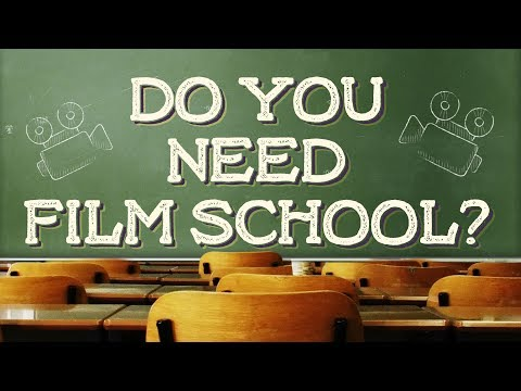 Is Film School Necessary?