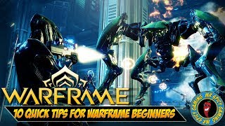 10 Quick Tips For Warframe Beginners - Warframe Tips & Tricks