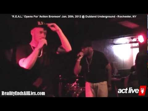 'R.E.A.L.' Opens Up For 'Action Bronson' @ Dubland Underground - Rochester, NY