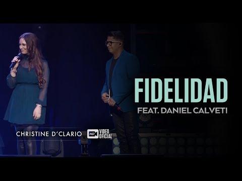 christine-d'clario-|-fidelidad-|-feat.-daniel-calveti