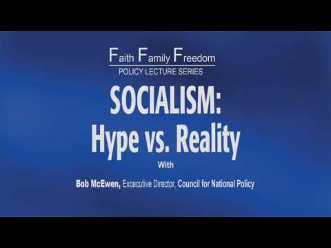 Socialism: Hype vs. Reality