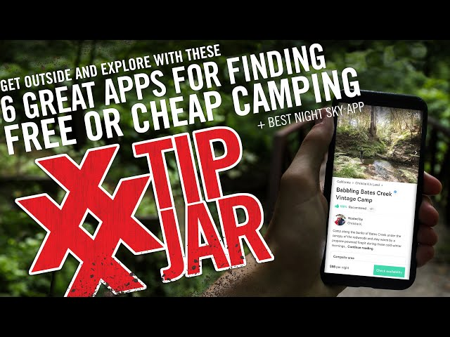 How to Camp For Free Using These 6 Apps