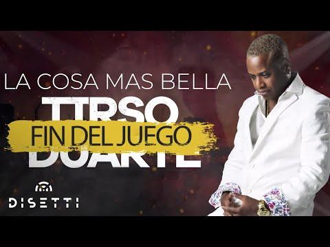 Tirso Duarte – La Cosa Mas Bella | Salsa Romántica Con Letra