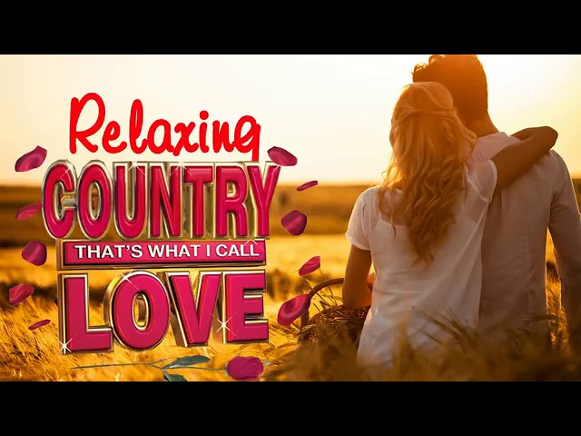 Awesome country love songs