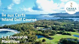Ile aux Cerfs Golf Course Mauritius Aerial Views