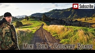 Mini Thin - Country Roads - remix West Virginia redneck country rebel outlaw rap