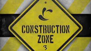 Construction Zone Week 3