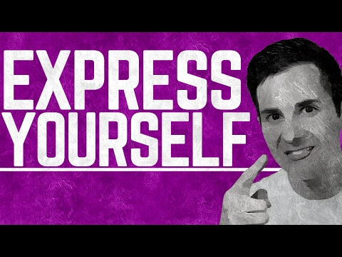 How to Express Yourself | The Key to Self Expression