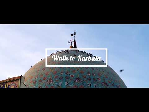 Walk to Karbala (Pakistan to Iraq)