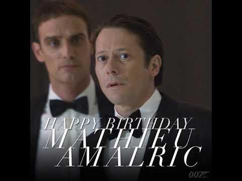 HAPPY BIRTHDAY MATHIEU AMALRIC