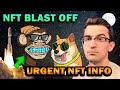 HUGE NFT SURGE COMING SOON!!! (Urgent Info)